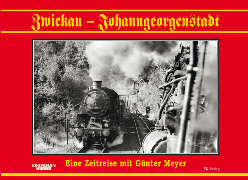 Zwickau - Johanngeorgenstadt als Buch von
