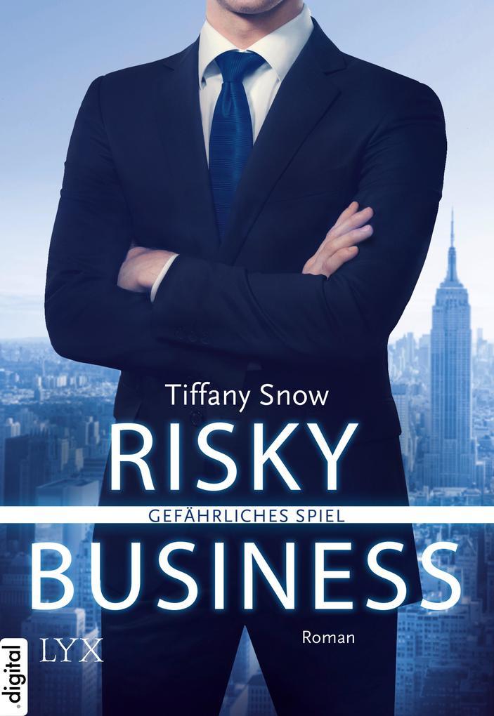 Risky Business - Gefährliches Spiel als eBook
