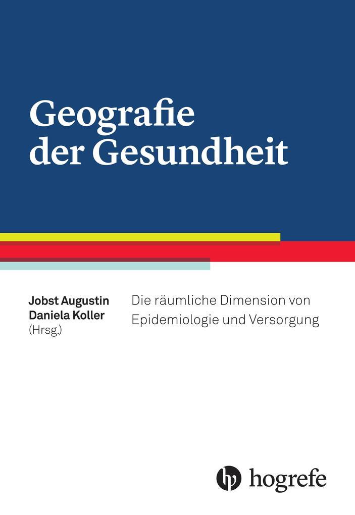 Geografie der Gesundheit als Buch