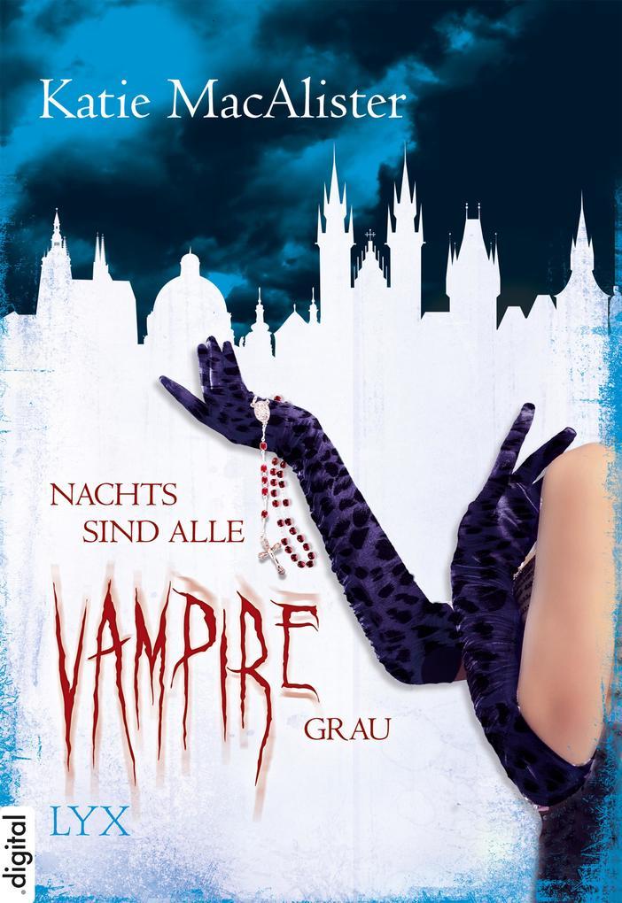 Nachts sind alle Vampire grau als eBook