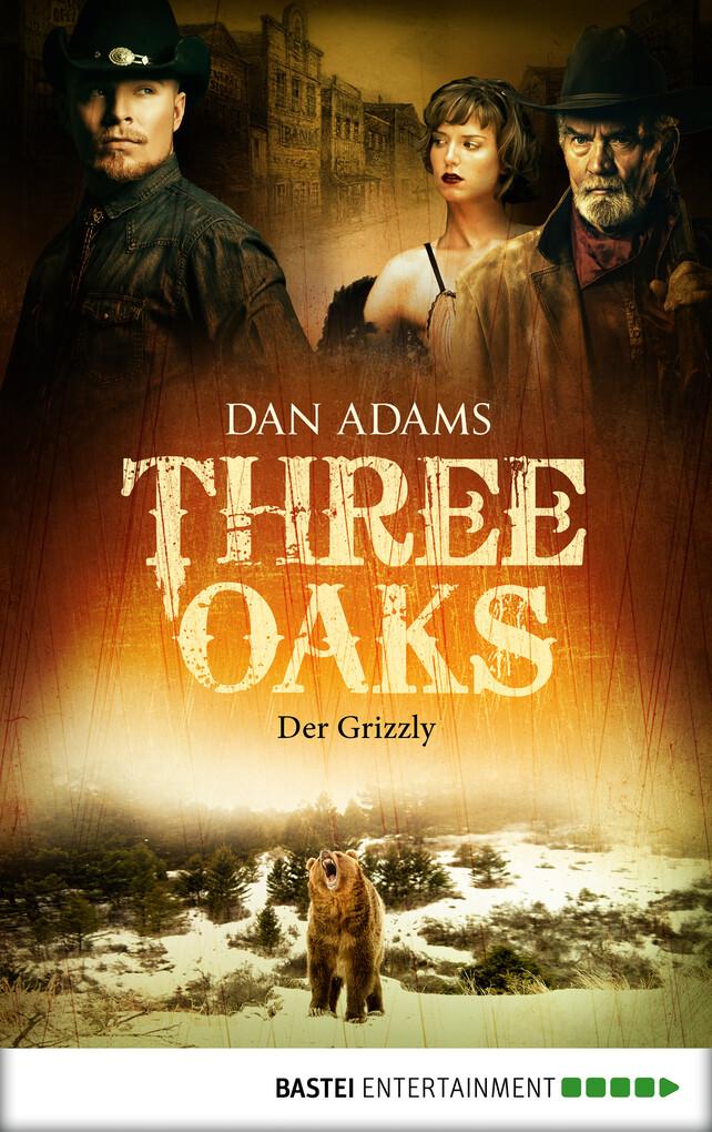 Three Oaks - Folge 2 als eBook