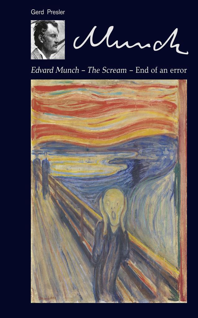 Edvard Munch - The Scream ' End of an error als eBook