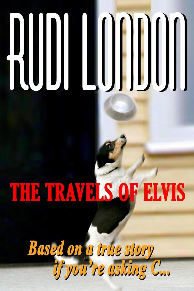 The Travels of Elvis als eBook