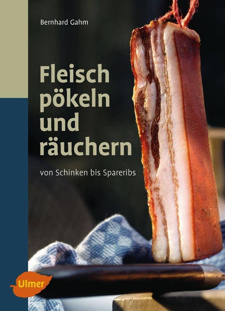 Fleisch pökeln und räuchern als eBook