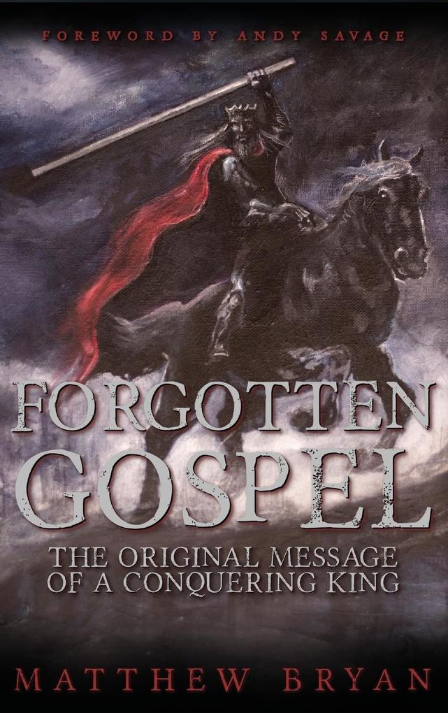 Forgotten Gospel