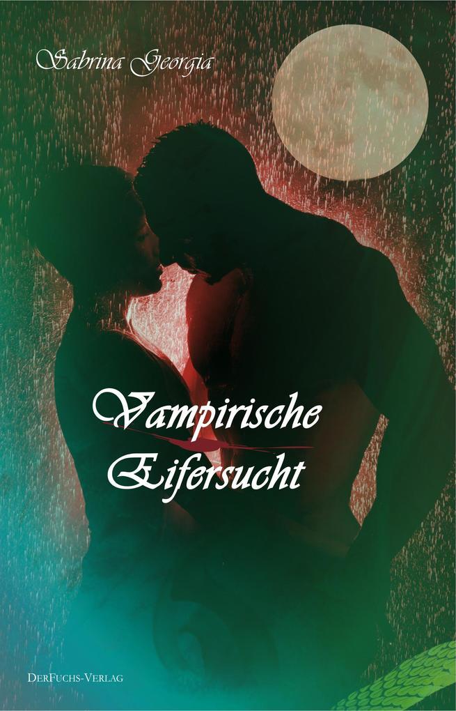 Vampirische Eifersucht als eBook
