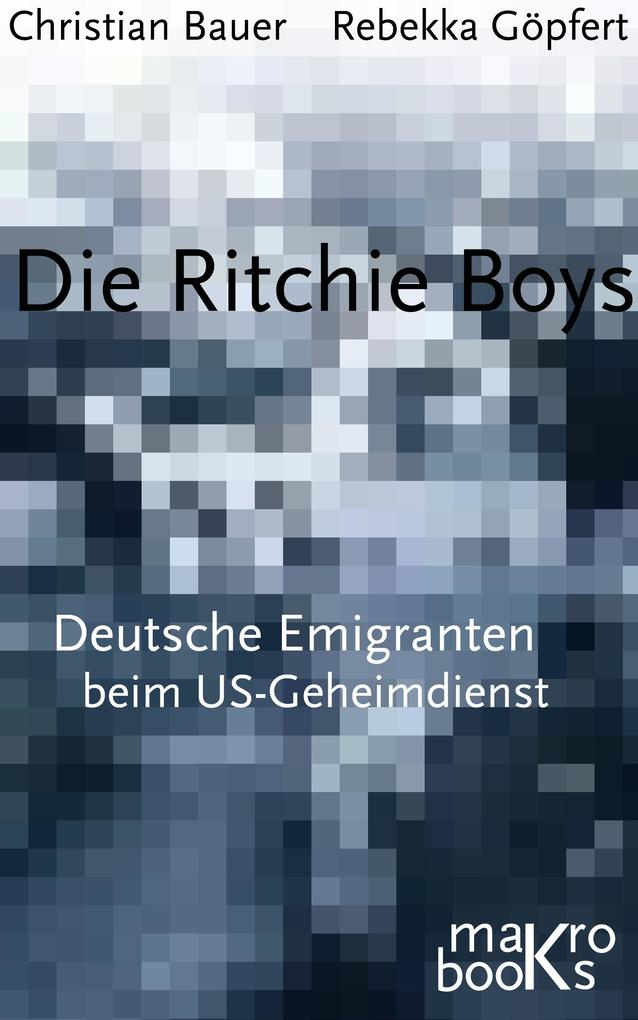 Die Ritchie Boys als eBook epub
