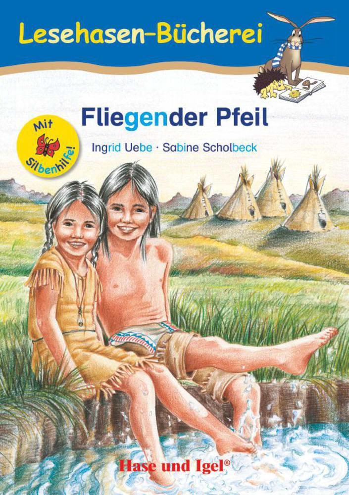 Fliegender Pfeil / Silbenhilfe als Taschenbuch von Ingrid Uebe, Sabine Scholbeck