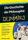 Die Geschichte der Philosophie fÃ'r Dummies
