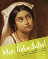 """""""Mut, liebe Julie!"""""""
