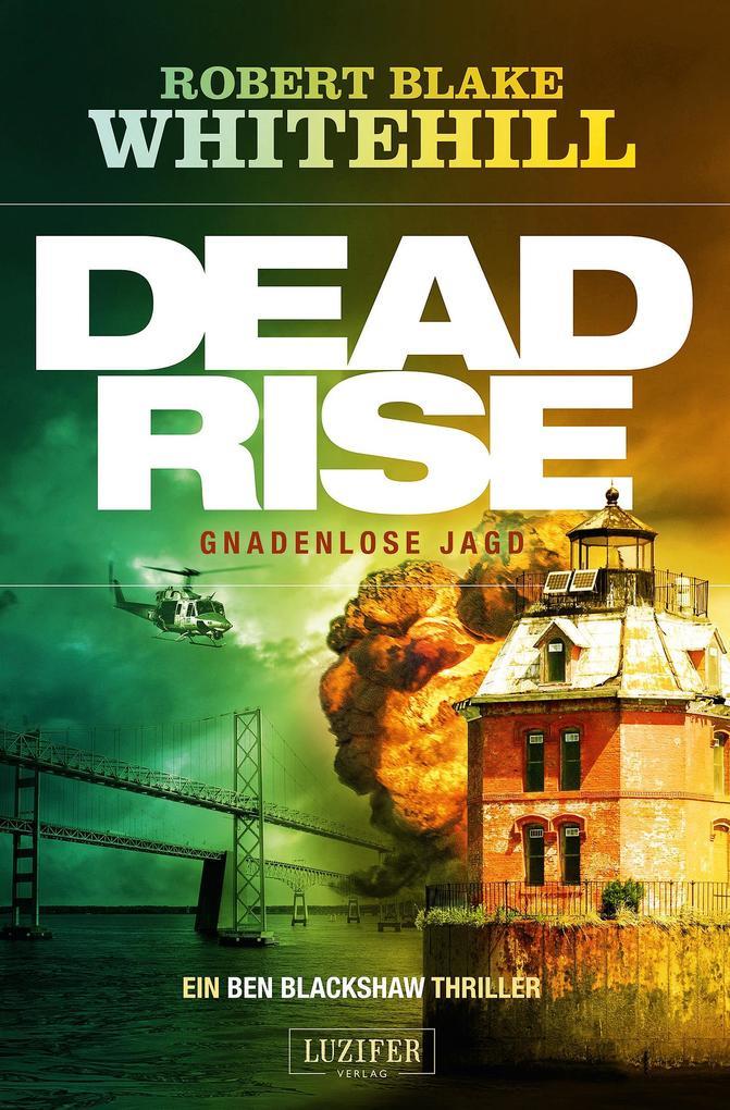 Deadrise - Gnadenlose Jagd als Buch