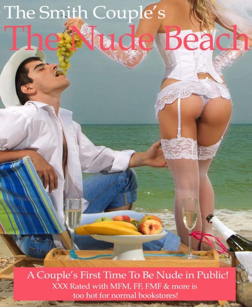 The Nude Beach; A Couple's First Time Nude in Public als eBook