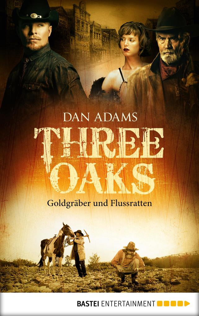 Three Oaks - Folge 4 als eBook