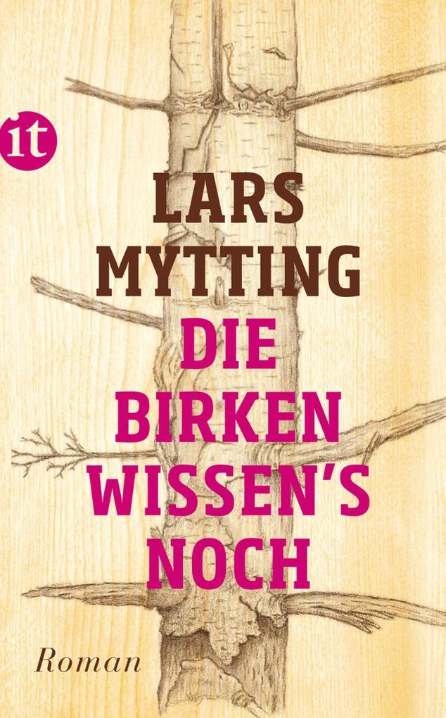 Die Birken wissen's noch als eBook von Lars Mytting