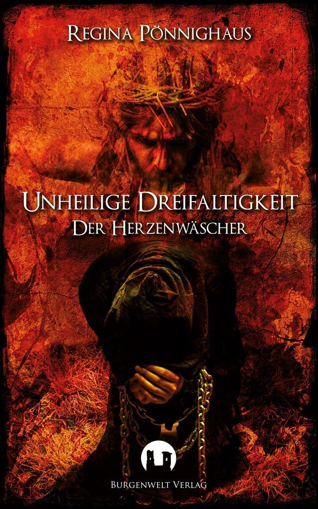 Unheilige Dreifaltigkeit als eBook