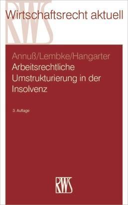 Arbeitsrechtliche Umstrukturierungen in der Insolvenz als eBook
