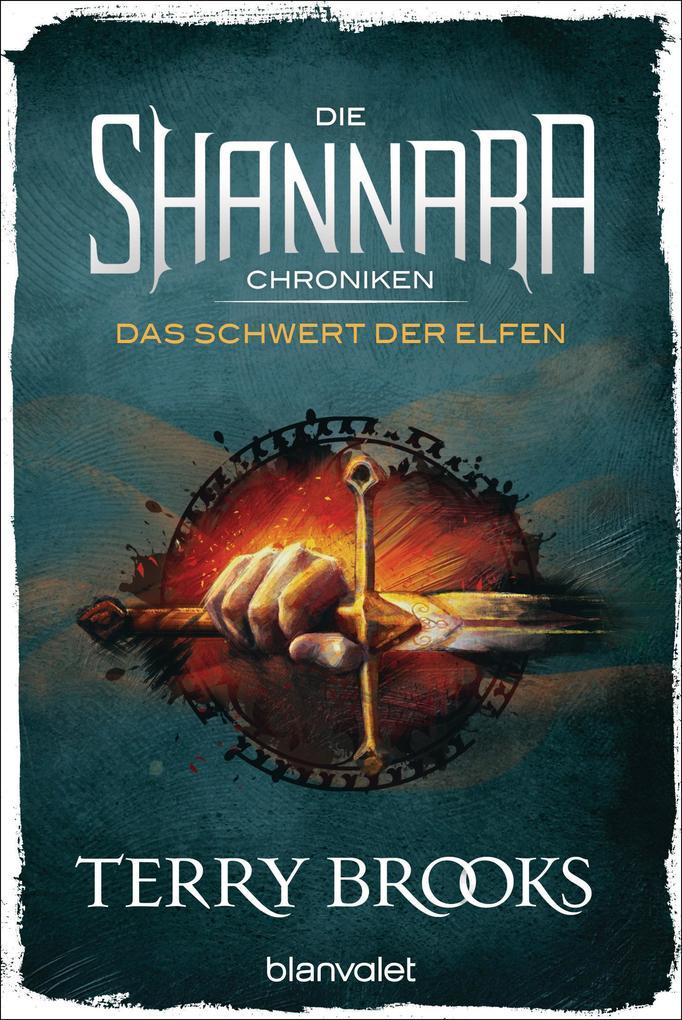 Die Shannara-Chroniken - Das Schwert der Elfen als eBook