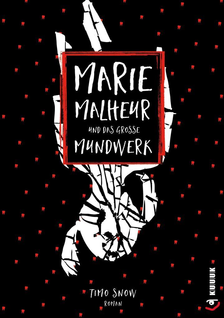 Marie Malheur und das große Mundwerk als eBook