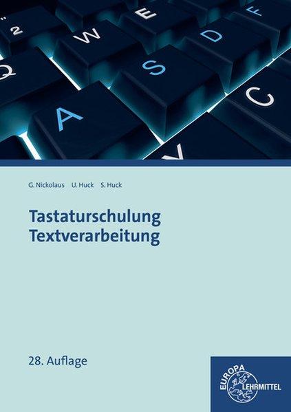 Tastaturschulung Textverarbeitung als Buch