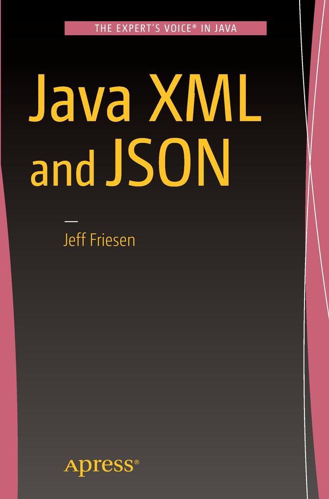 JSON and XML als Buch von Jeff Friesen