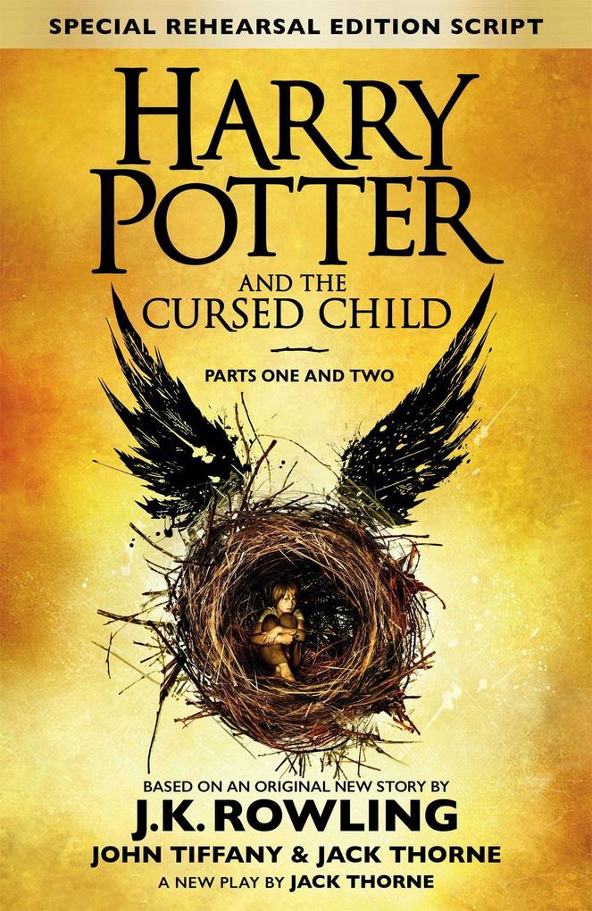 Harry Potter and the Cursed Child - Parts I & II (Special Rehearsal Edition) als Buch