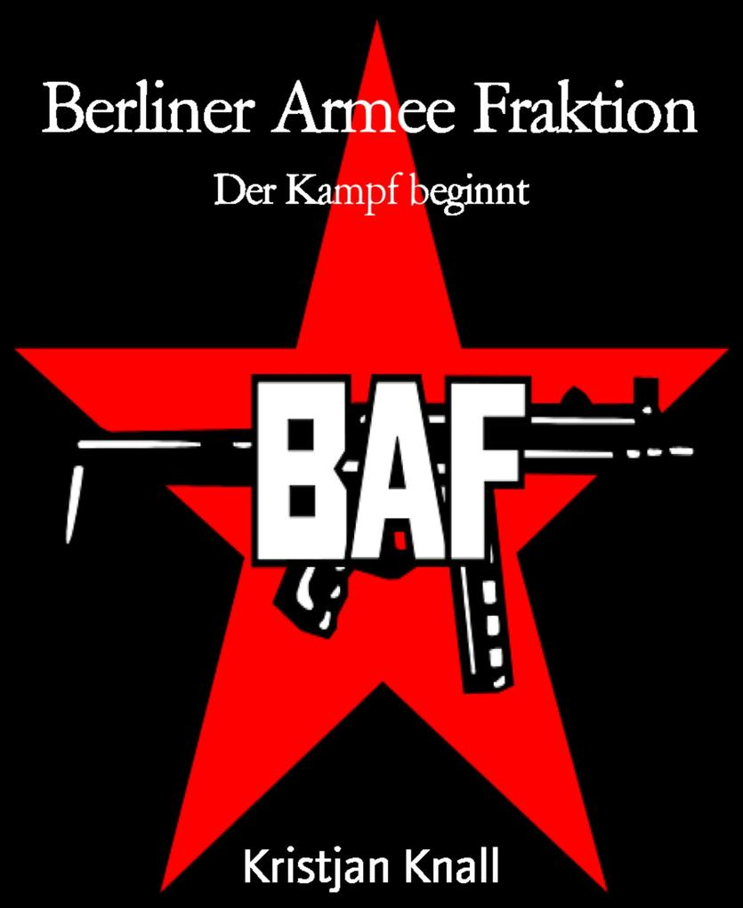 Berliner Armee Fraktion als eBook