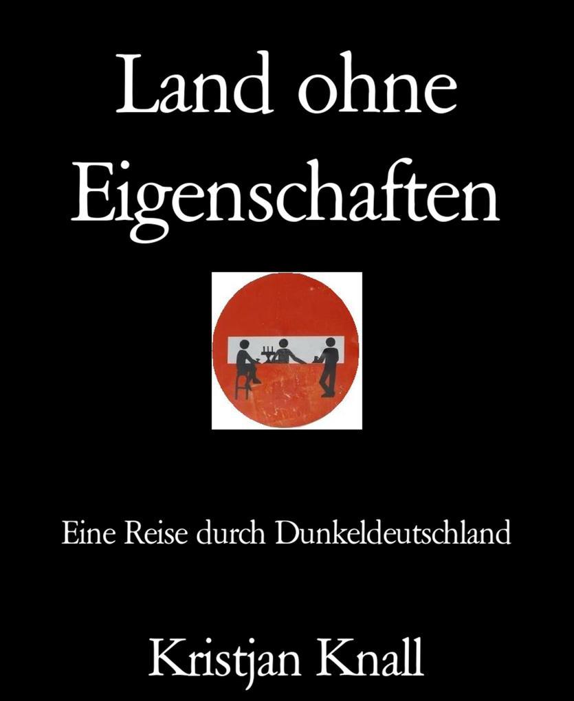 Land ohne Eigenschaften als eBook epub