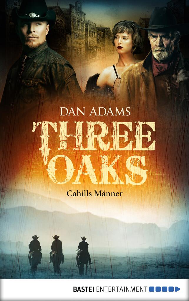 Three Oaks - Folge 6 als eBook