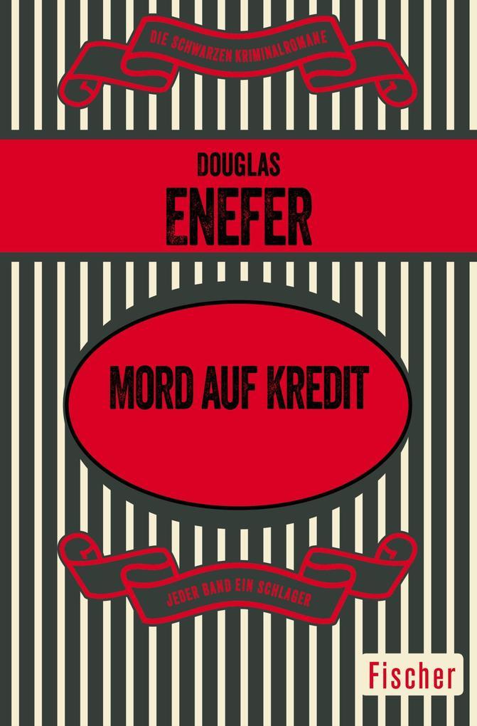Mord auf Kredit als Taschenbuch von Douglas Enefer