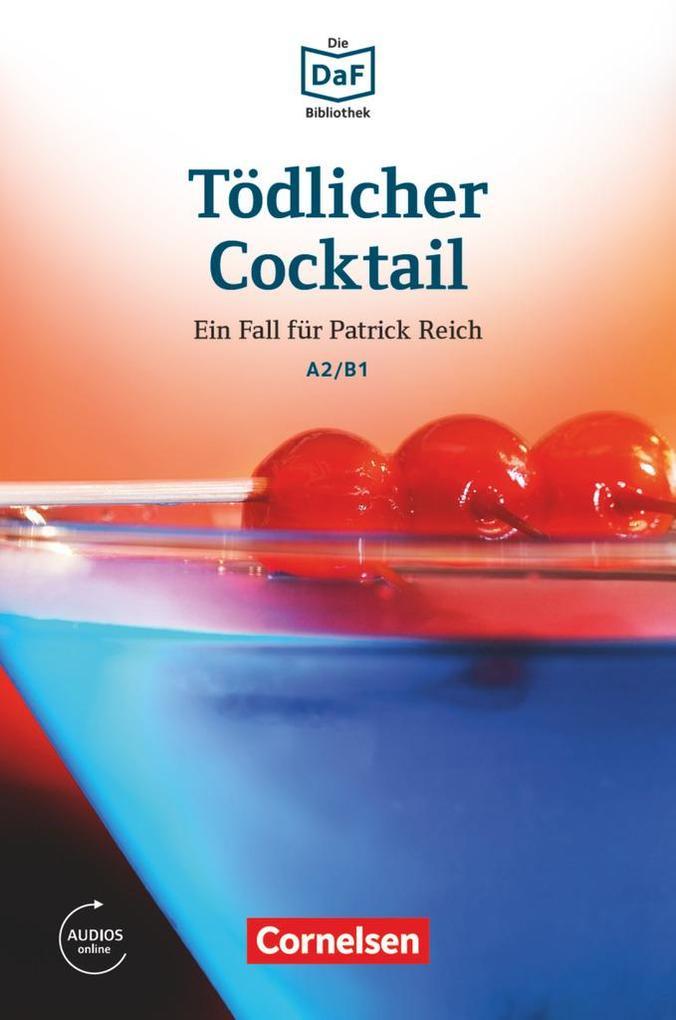 Die DaF-Bibliothek A2-B1 - Tödlicher Cocktail als Buch (kartoniert)