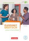 Pluspunkt Deutsch B1: Gesamtband - Kursbuch mit interaktiven Übungen auf scook.de