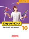 Doppel-Klick - Grundausgabe Nordrhein-Westfalen. 10. Schuljahr. Schülerbuch