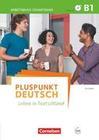 Pluspunkt Deutsch B1: Gesamtband - Arbeitsbuch mit Lösungsbeileger und Audio-CD