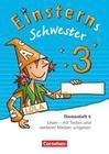 Einsterns Schwester - Sprache und Lesen 3. Schuljahr - Themenheft 4