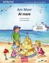 Am Meer. Kinderbuch Deutsch-Italienisch