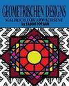 Geometrischen Designs Malbuch Für Erwachsene