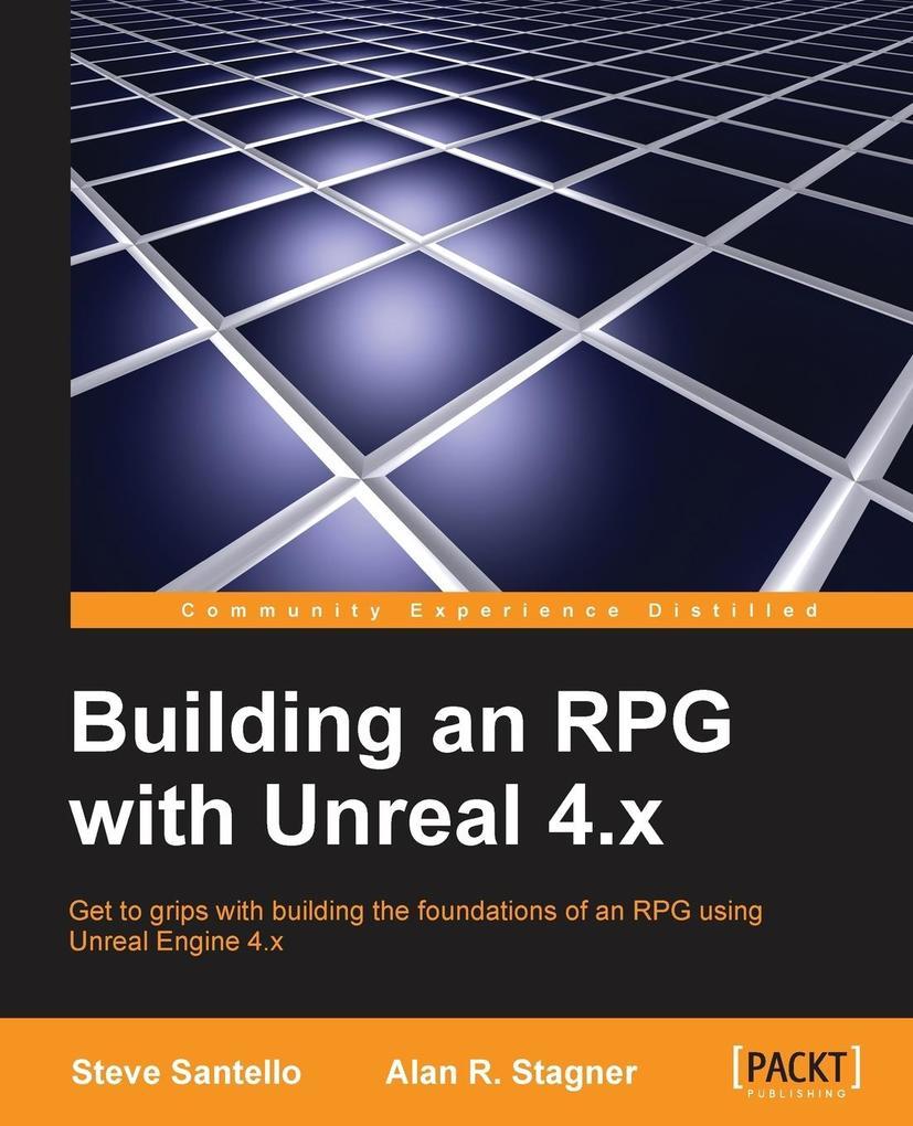 Building an RPG with Unreal 4.x als Taschenbuch...