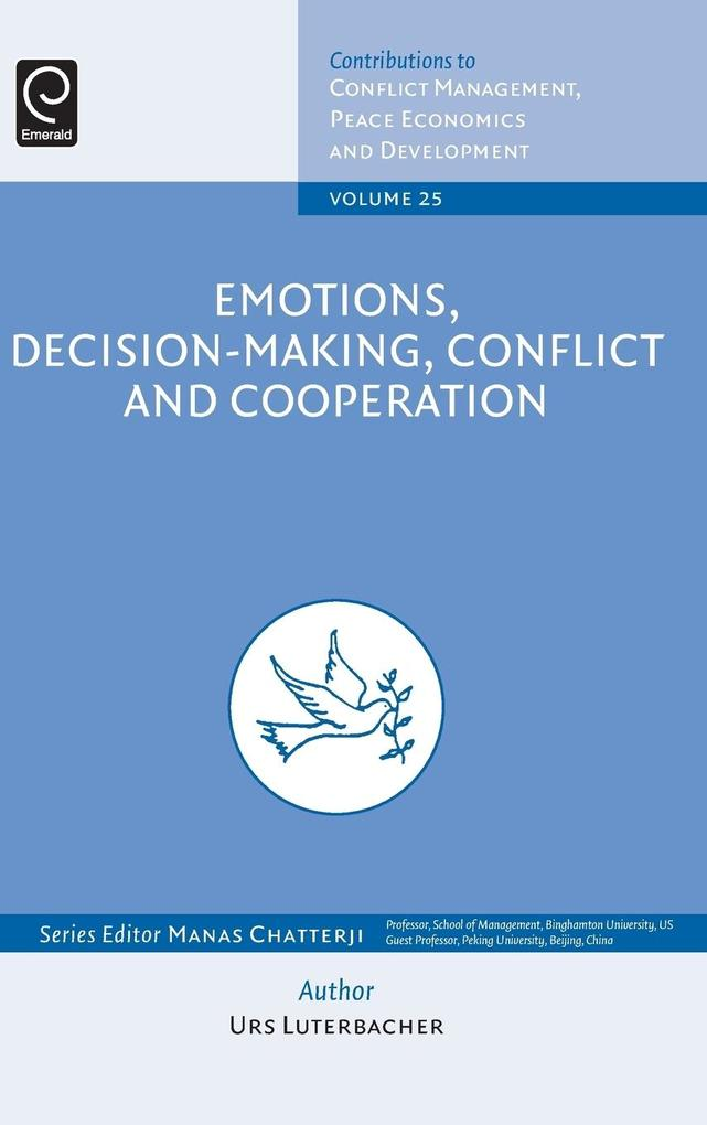Emotions, Decision-Making, Conflict and Coopera...