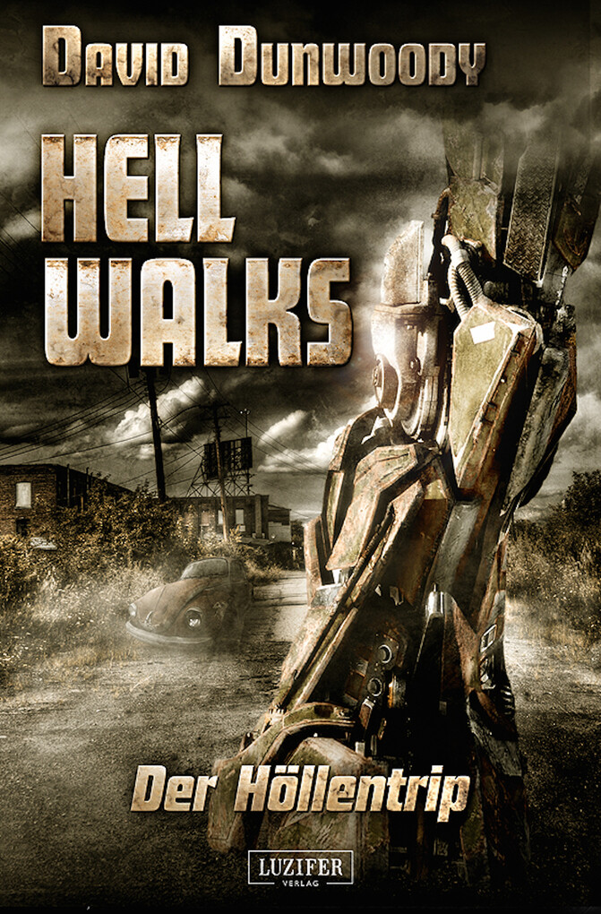 HELL WALKS - Der Höllentrip als eBook