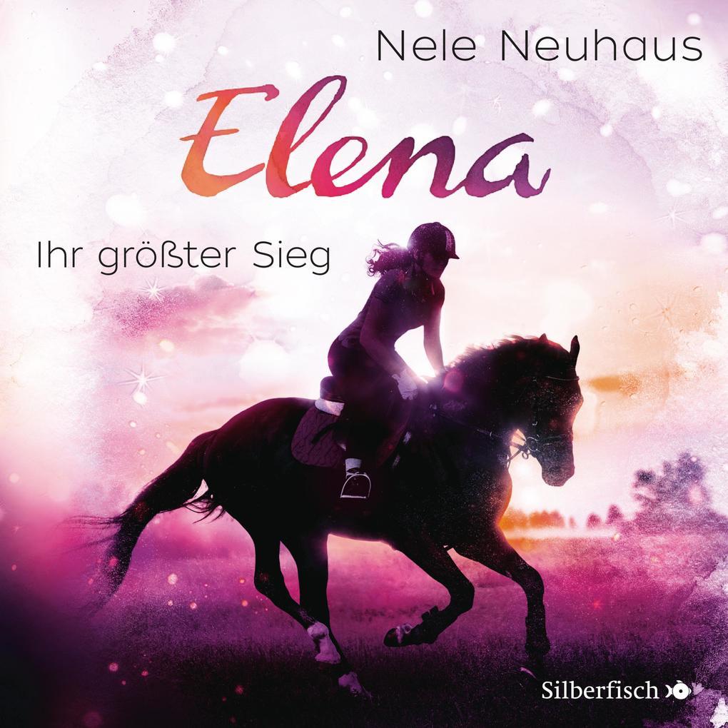 Elena - Ein Leben für Pferde: Ihr größter Sieg als Hörbuch Download
