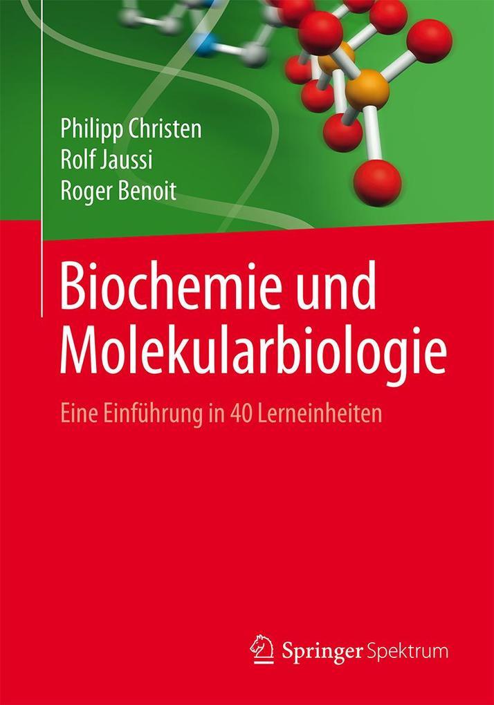 Biochemie und Molekularbiologie als eBook