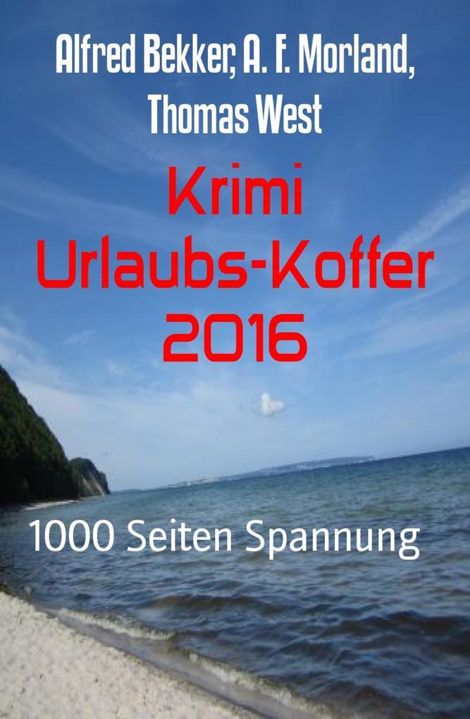 Krimi Urlaubs-Koffer 2016 als eBook