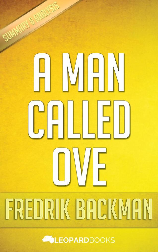 A Man Called Ove by Fredrik Backman als eBook von Leopard Books
