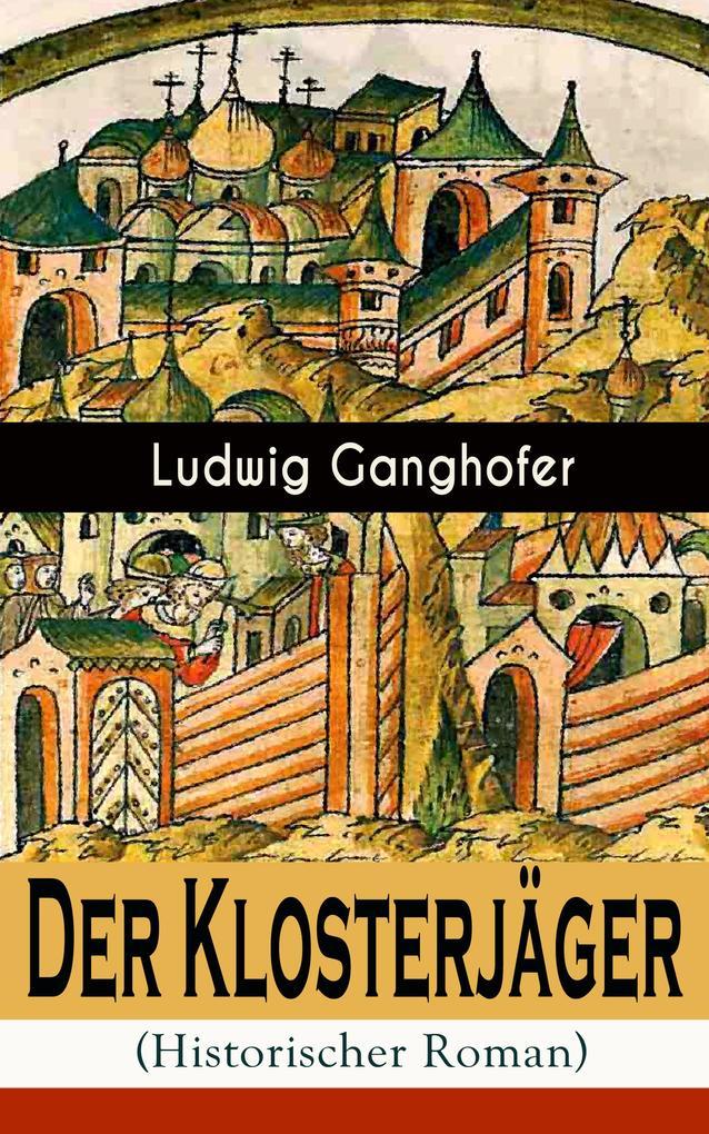 Der Klosterjäger (Historischer Roman) als eBook