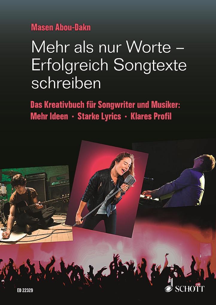 Mehr als nur Worte - Erfolgreich Songtexte schreiben als eBook