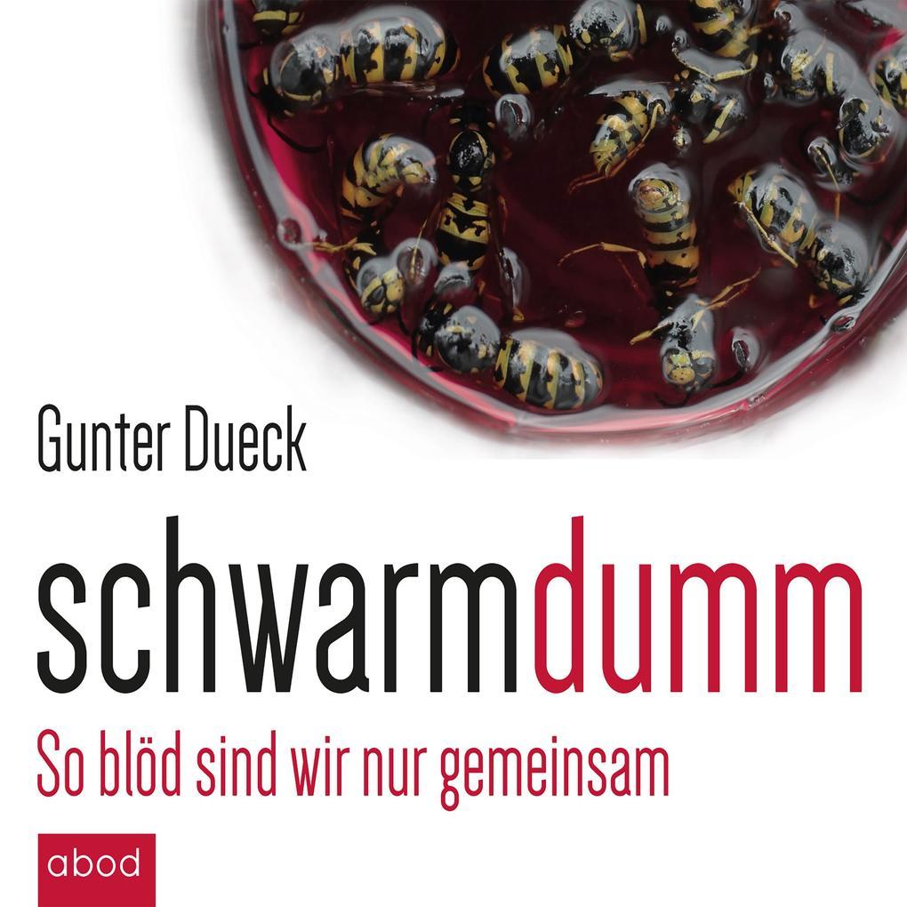 Schwarmdumm als Hörbuch Download