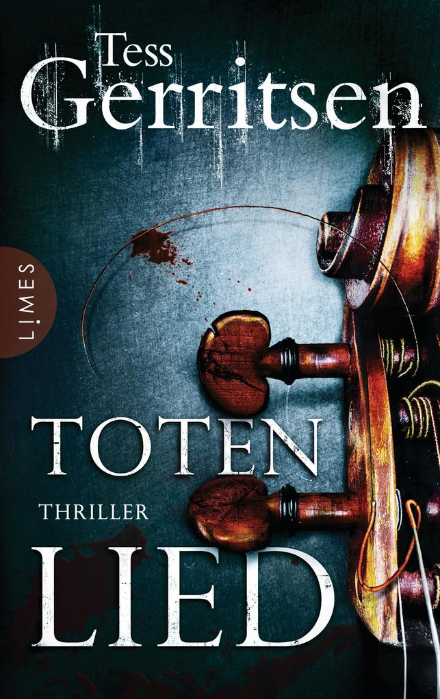 Totenlied als eBook von Tess Gerritsen