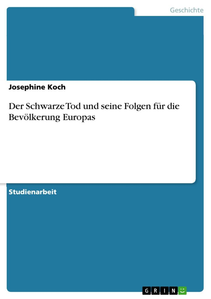 Der Schwarze Tod und seine Folgen für die Bevölkerung Europas als Buch