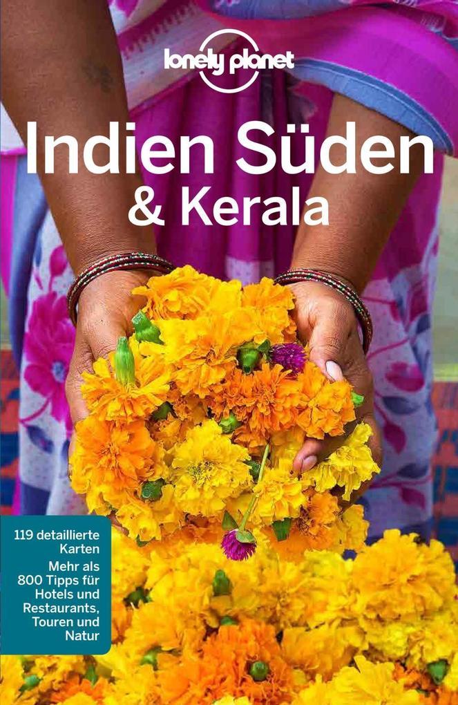Lonely Planet Reiseführer Südindien und Kerala als eBook von Sarina Singh