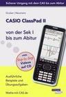 CASIO ClassPad II von der Sek I bis zum Abitur